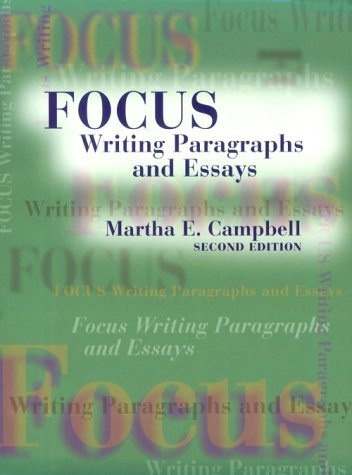 9780138964658: Focus: Writing Paragraphs and Essays (2nd Edition)
