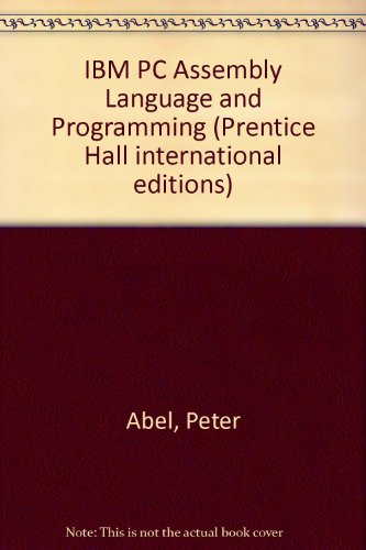 9780138965310: IBM PC Assembly Language and Programming (Prentice Hall international editions)