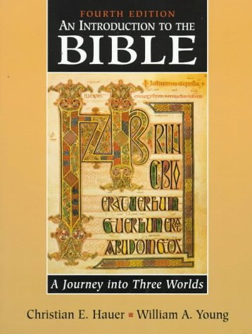 9780138971090: Introduction to the Bible, An: A Journey into Three Worlds
