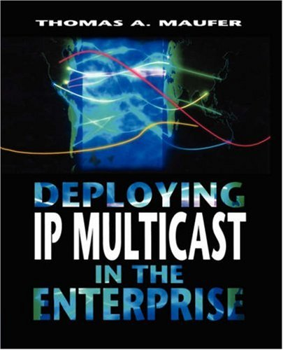 9780138976873: Deploying IP Multicast in the Enterprise