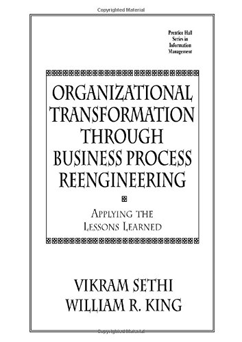9780138978778: Organizational Transformation Through Business Process Reengineering: Applying Lessons Learned (Prentice Hall Series in Information Management)