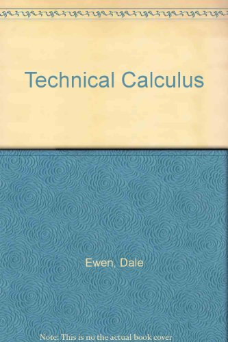 9780138981228: Technical Calculus (Prentice-Hall series in technical mathematics)
