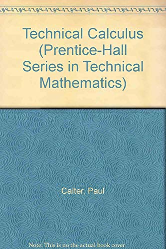 9780138981495: Technical Calculus (Prentice-Hall Series in Technical Mathematics)