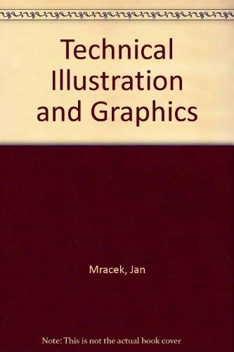 9780138981716: Technical Illustration and Graphics