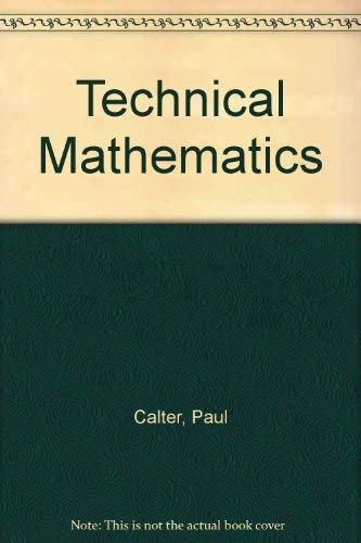 9780138983048: Technical Mathematics (Prentice-Hall series in technical mathematics)