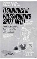 Techniques of Pressworking Sheet Metal: An Engineering Approach to Die Design (2nd Edition): Donald...