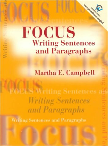 9780139011412: Focus: Writing Sentences and Paragraphs