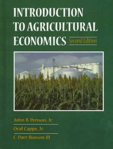 Introduction to Agricultural Economics (2nd Edition): John B. Penson,