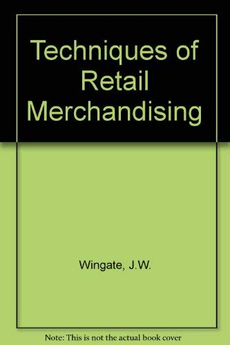 9780139017445: Techniques of Retail Merchandising