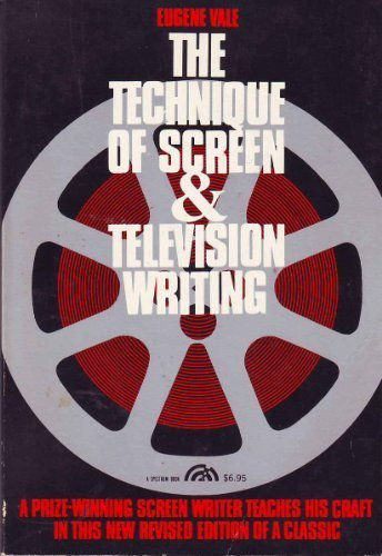 9780139017858: Technique of Screen and Television Writing