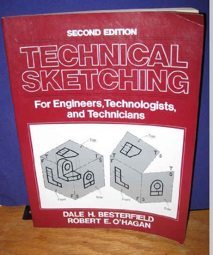 9780139019357: Technical Sketching: For Engineers, Technologists, and Technicians