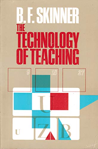 9780139021633: The Technology of Teaching (The Century psychology series)