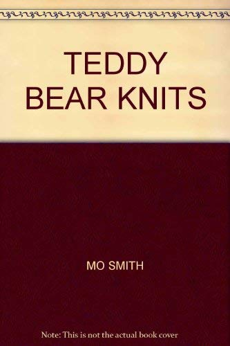 9780139022630: TEDDY BEAR KNITS