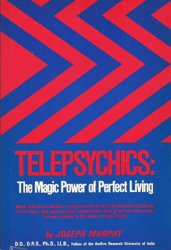 9780139023873: Telepsychics: The Magic Power of Perfect Living.