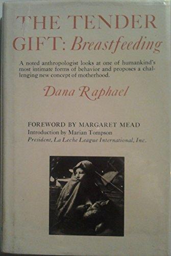 9780139024788: Tender Gift: Breast Feeding