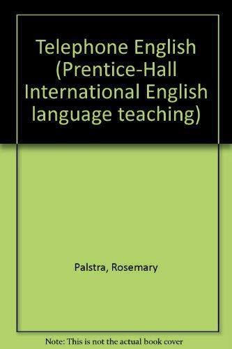Telephone English (Prentice-Hall International English language teaching): Palstra, Rosemary