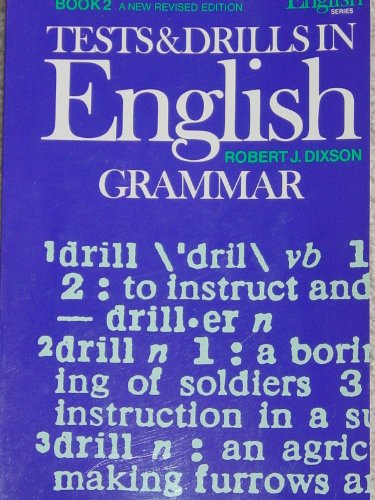 9780139037412: Tests and Drills in English Grammar, Book 2 (Dixson English series)