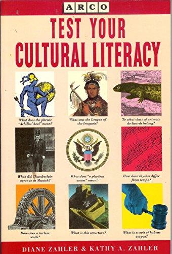 Test Your Cultural Literacy Zahler/Zahler: Zahler, Kathy A