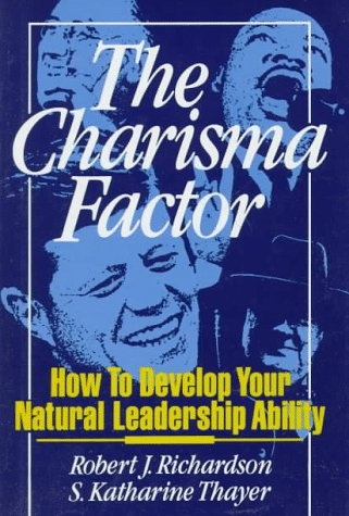 9780139043680: The Charisma Factor: How to Develop Your Natural Leadership Ability