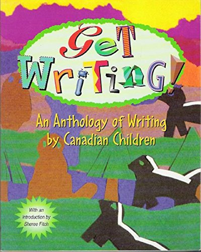 Get Writing! : An Anthology of Writing: Author Not Stated