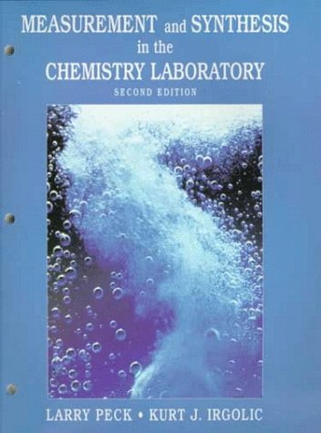 9780139050503: Measurement and Synthesis in the Chemistry Laboratory (2nd Edition)