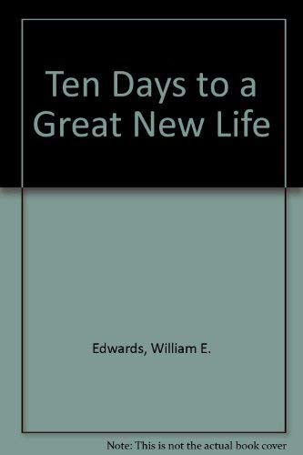 9780139051418: Ten Days to a Great New Life