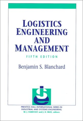 9780139053160: Logistic Engineering and Management (5th Edition)