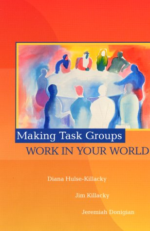 9780139060410: Making Task Groups Work in Your World