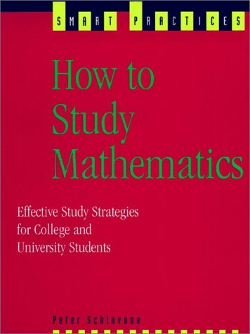 9780139061080: How to Study Mathematics:Effective Study Strategies for College and University Studies (Smart Practices)