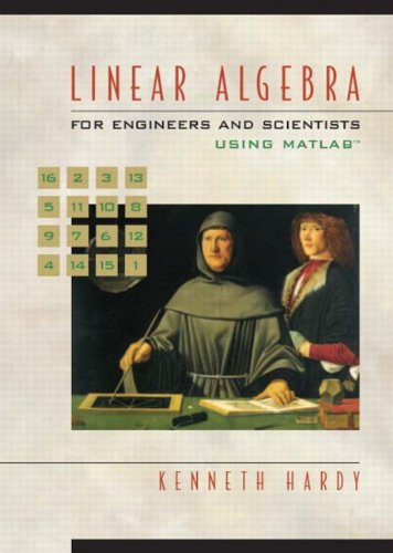 9780139067280: Linear Algebra for Engineers and Scientists Using Matlab (Featured Titles for Linear Algebra (Introductory))