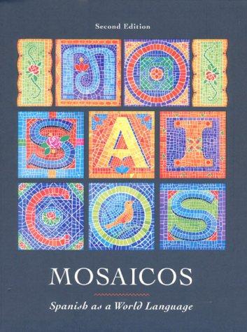 9780139072130: Mosaicos: Spanish As a World Language