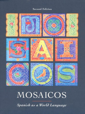 9780139072130: Mosaicos: Spanish As a World Language