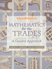 9780139077838: Mathematics for the Trades: A Guided Approach