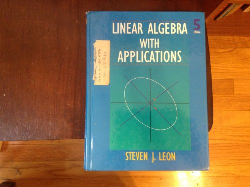 9780139078583: Linear Algebra With Applications