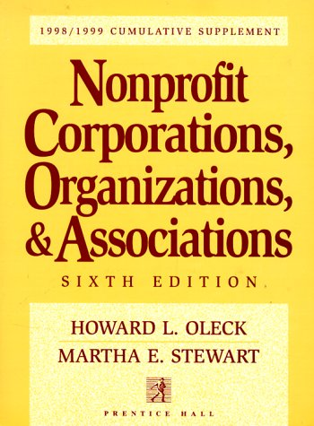 9780139110900: Nonprofit Corporations, Organizations, & Associations: 1998/1999 Cumulative Supplement (Nonprofit Corporations, Organizations and Associations Cumulative Supplement)