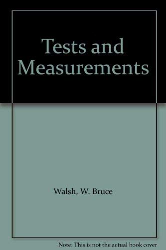 9780139117695: Tests and Measurements