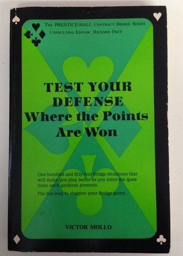 Test Your Defense Where the Points are Won: Mollo, Victor