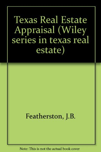 9780139120640: Texas Real Estate Appraisal (Wiley Series in Texas Real Estate)