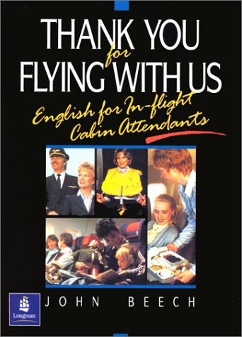 9780139126352: Thank You for Flying With Us: English for In-Flight Cabin Attendants