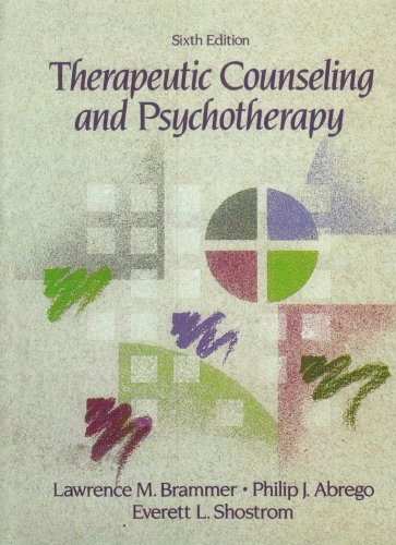 Therapeutic Counseling and Psychotherapy: Brammer, Lawrence M.,