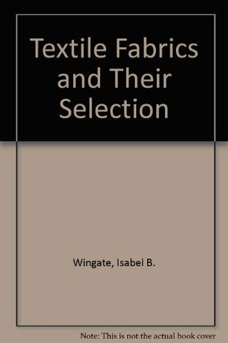 9780139128240: Textile Fabrics and Their Selection