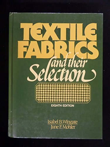 9780139128653: Textile Fabrics and Their Selection