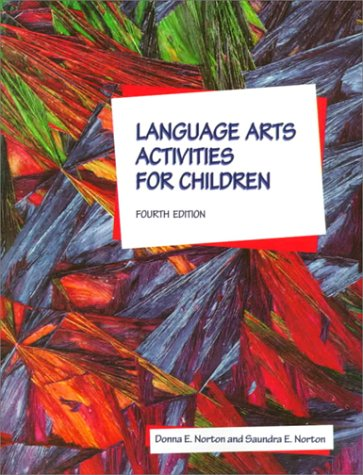 9780139130052: Language Arts Activities for Children (4th Edition)