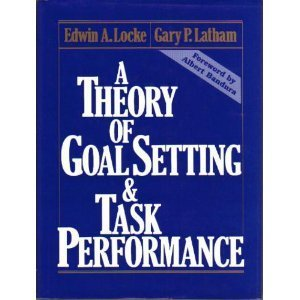 9780139131387: A Theory of Goal Setting and Task Performance
