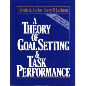 9780139131387: A Theory of Goal Setting & Task Performance