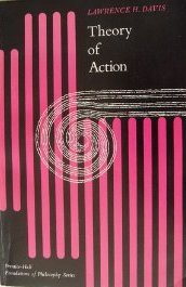 9780139131455: Theory of Action (Foundations of Philosophy)