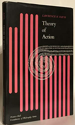 9780139131523: Theory of Action (Foundations of Philosophy)
