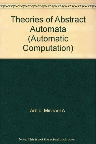 9780139133688: Theories of Abstract Automata (Automatic Computation)