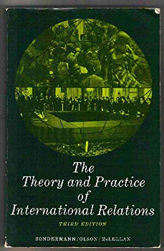 9780139133763: Theory and Practice of International Relations