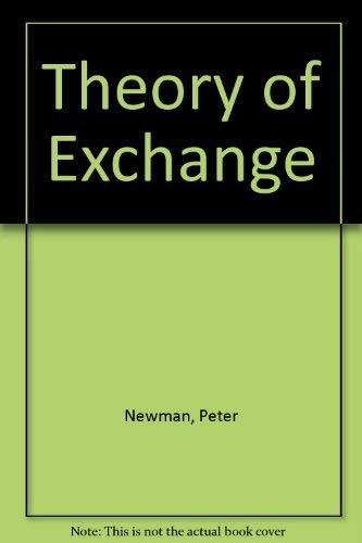 Theory of Exchange (0139137726) by Peter Newman